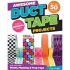 Fox Chapel . FXC AWESOME DUCT TAPE PROJECTS BOOK