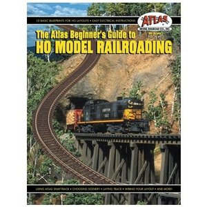 Atlas Model Railroad Co . ATL BEGINNERS GUIDE TO HO