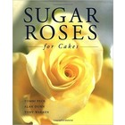 Merhurst (books) . MEH SUGAR ROSES FOR CAKES