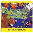 Creativity for kids . CFK GROSS & YUCKY MONSTERS/ALIENS ACTIV. BOOK