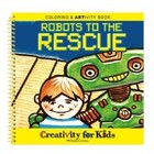 Creativity for kids . CFK ROBOTS TO THE RESCUE ACTIV. BOOK