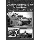 Tankograd Publishing . TKG Wehrmacht Special: Panzerkampfwagen III in Combat