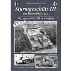 Tankograd Publishing . TKG Wehrmacht Special: Sturmgeschutz III in Combat
