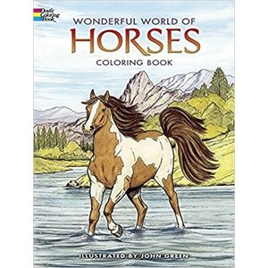 Dover Publishing . DOV HORSES COLORING BOOK