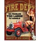 Desperate Enterprises . DPE Fire Dept No Problem Too Large To Handle - Rectangular Tin Sign