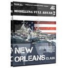 A K Interactive . AKI Modeling Full Ahead 2: New Orleans Class Book