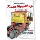 Canfora Publishing . CFA The Complete Guide To Truck Modelling: Construction, Detailing, Converting, Painting, Weathering