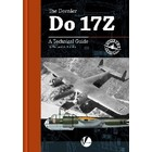 Valiant Wings Publishing . VLW Airframe Detail 2: The Dornier Do17Z – A Technical Guide