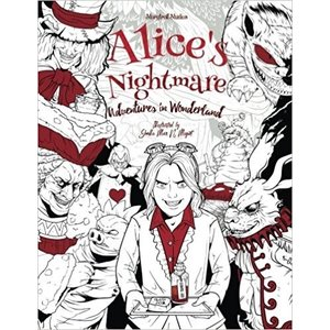 One Time . ONE Alice's Nightmare - Adventures in Wonderland - Adult Coloring Book