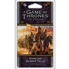Fantasy Flight Games . FFG A Game Of Thrones LCG: Someone Always Tells