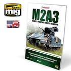 Ammo of MIG . MGA M2A3 Bradley Fighting Vehicle In Europe In Detail Vol.1 Book