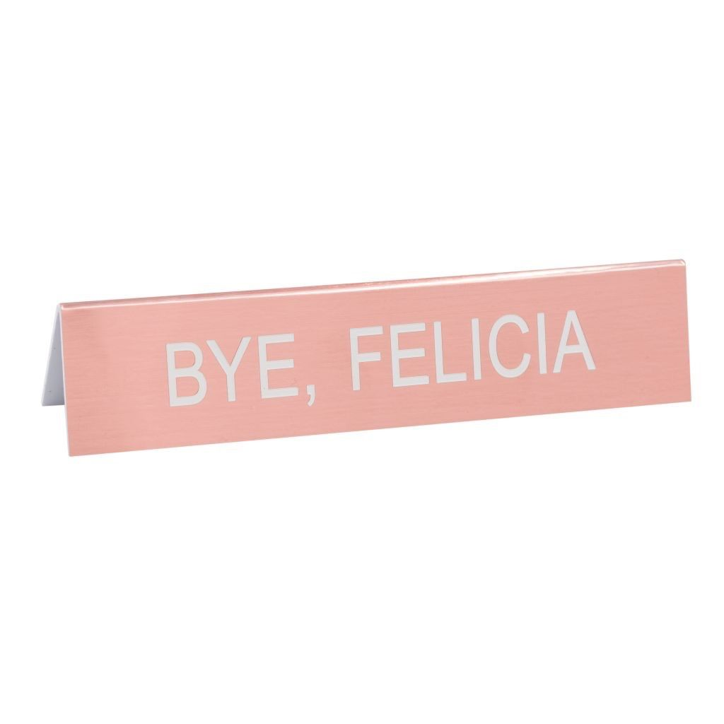 About Face Designs: Bye Felicia Sign