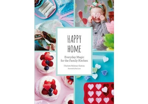 Abrams Happy Home: Everyday Magic for the Kitchen Book