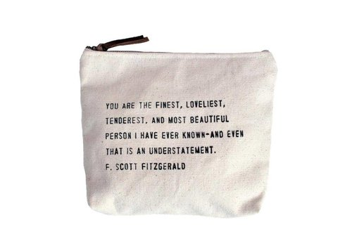 "Sugarboo & CO. ""You are the finest..."" Canvas Bag"