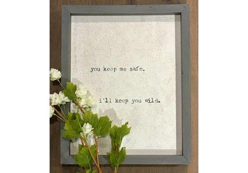 """""""I'll Keep You Wild'' Word Board"""