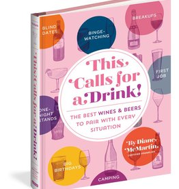 Workman Publishing This Calls For A Drink! Hardcover