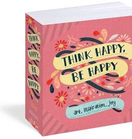 Workman Publishing Think Happy, Be Happy