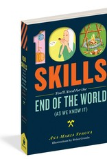 Workman Publishing 100 Skills You'll Need for the End of the World