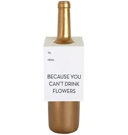 """Chez Gagne """"You Can't Drink Flowers"""" Wine Card"""