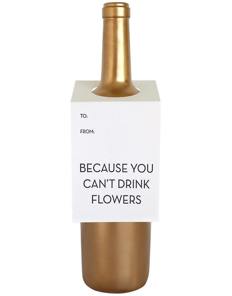 "Chez Gagne ""You Can't Drink Flowers"" Wine Card"