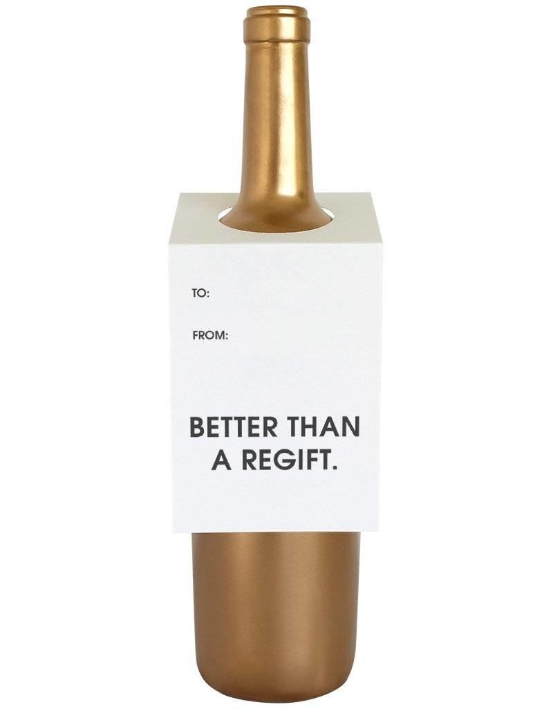 "Chez Gagne ""Better Than A Regift"" Wine Card"