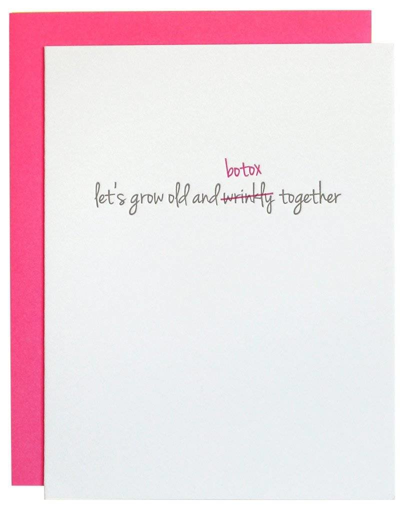 "Chez Gagne ""Lets Grow Old and Botox Together"" Card"