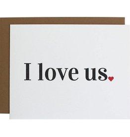 "Chez Gagne ""I Love Us"" Card"