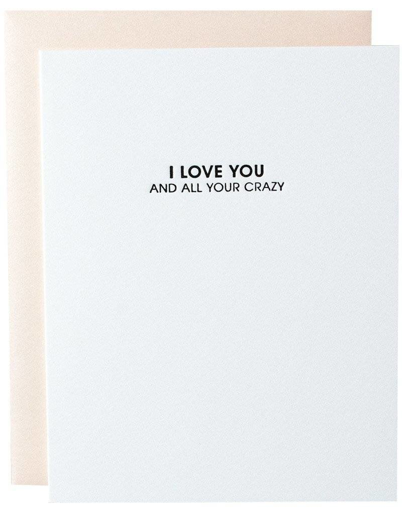 """Chez Gagne """"I Love You and All Your Crazy"""" Card"""