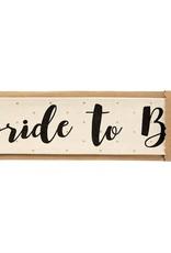 Mudpie Canvas Sash - Bride To Be