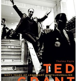 P80-42 Ted Grant: Sixty Years of Legendary Photojournalism