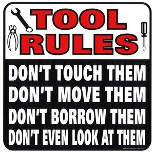 Militaria Tool Rules Sign