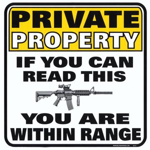 Militaria Private Property If You Can Read This Sign