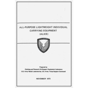 All-Purpose Lighweight Individual Carrying Equipment (ALICE) Manual