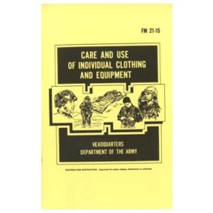 Care and Use of Individual Clothing and Equipment Manual