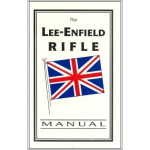 The Lee Enfield Manual