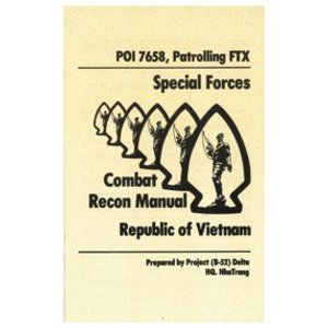 Special Forces Combat Recon Manual (Vietnam) Manual
