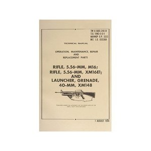 M16/XM16e1/Grennade Launcher Technical Manual