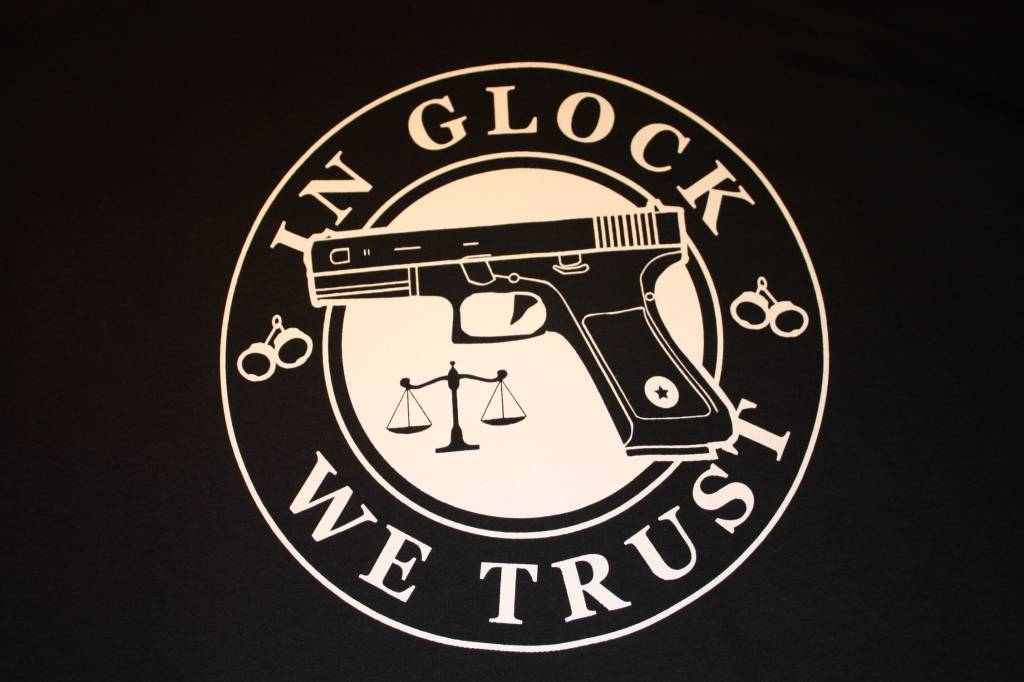 In Glock We Trust T Shirt Poco Military