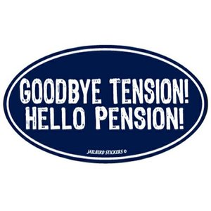 Jailbird Goodbye Tension, Hello Pension (Oval Sticker)