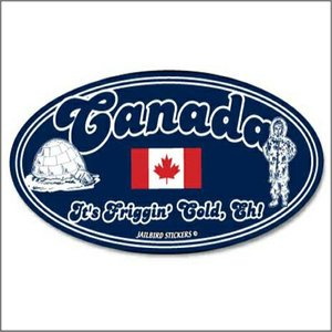 Jailbird Canada It's Friggin Cold, Eh! (Oval Sticker)