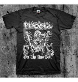 Phobia Get Up And Kill Shirt