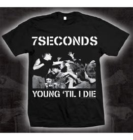 7 Seconds Young Till I Die Shirt