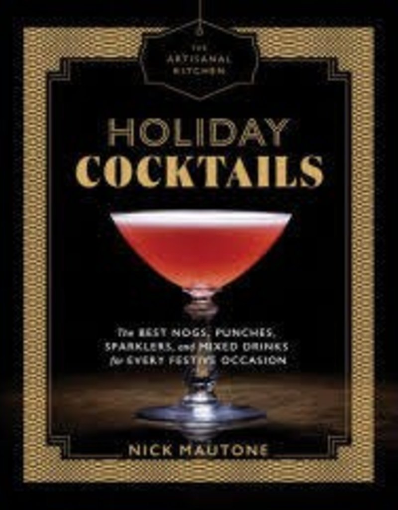 Artisinal Kitchen holiday cocktails