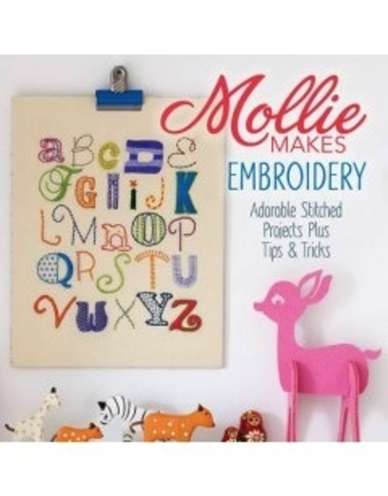 Mollie Makes Mollie Makes: Embroidery