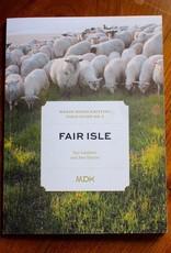Mason-Dixon Knitting Mason Dixon Field Guide no. 2 Fair Isle