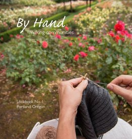 By Hand By Hand: Making Communities No.1 — Portland, Oregon