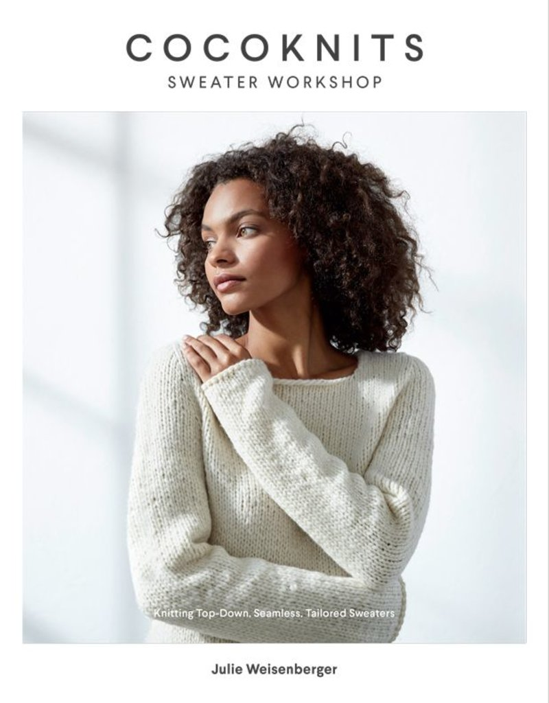 Cocoknits Sweater Workshop by CocoKnits