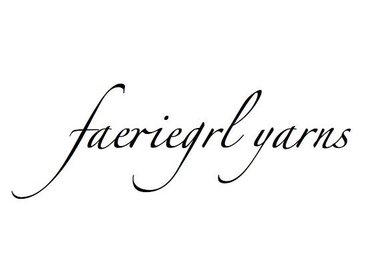 Faeriegrl Yarns