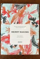 Mason-Dixon Knitting Mason Dixon Field Guide no. 8: Merry Making