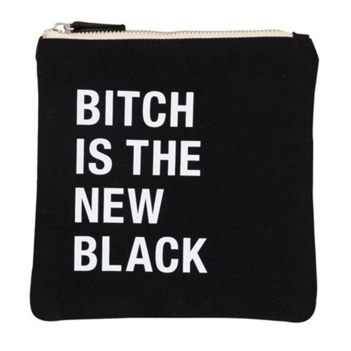 Bitch is The New Black Pouch